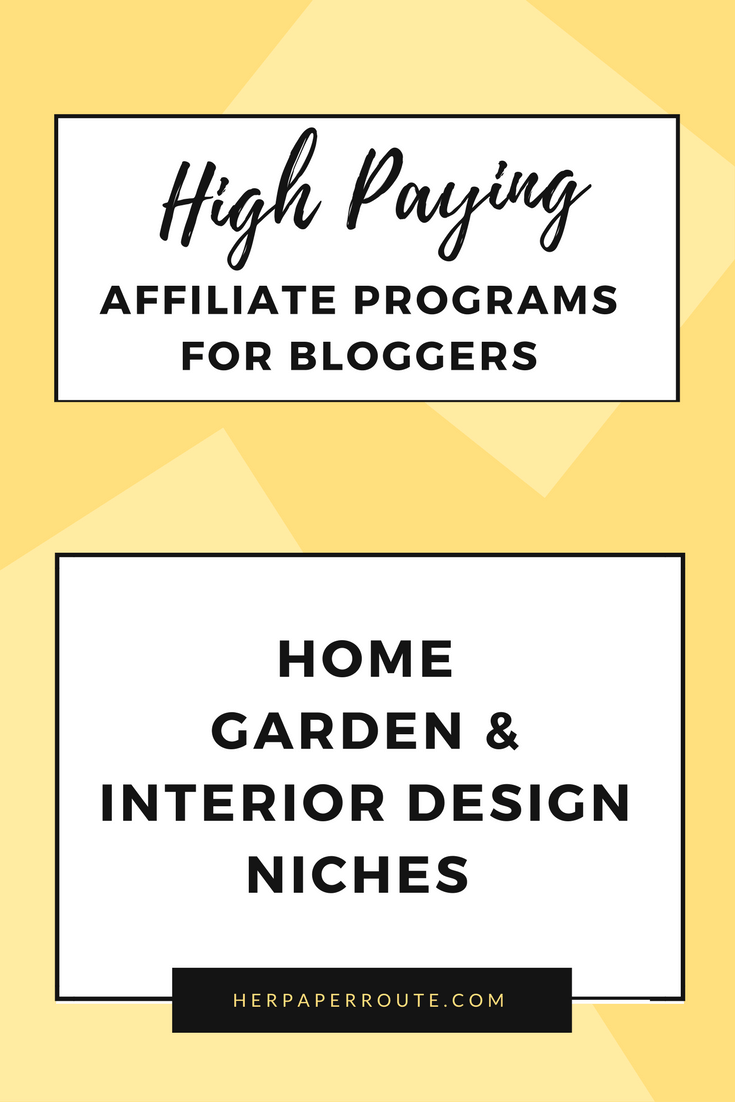 high paying affiliate programs for bloggers home garden