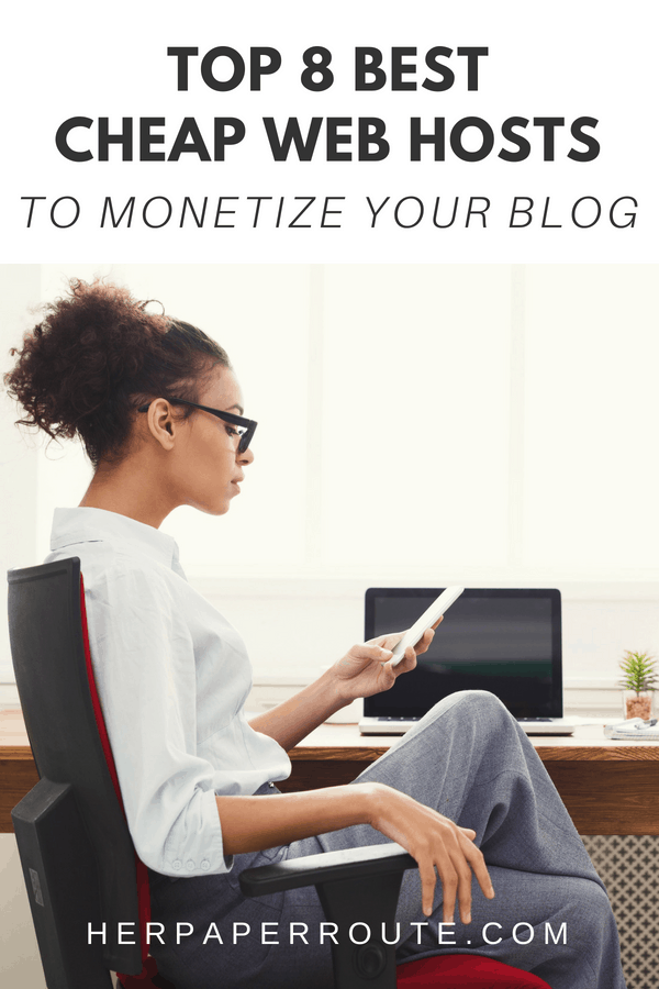 Top 8 Best Web Hosting Providers To Monetize Your Blog