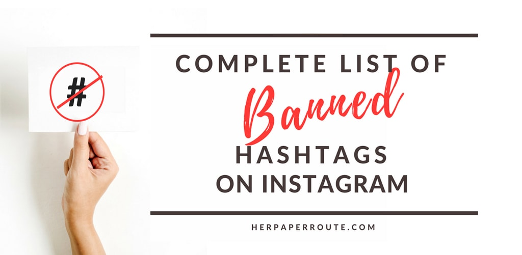 Discover The Complete List Of Banned Instagram Hashtags