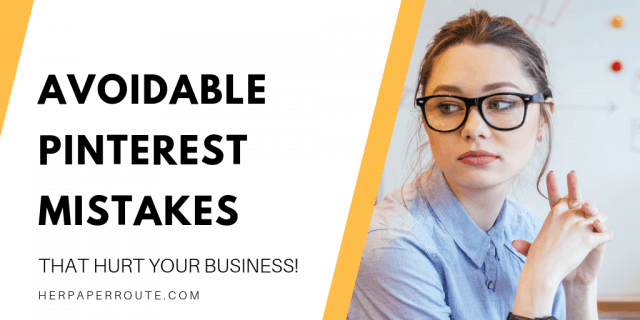 Are You Making Any Of These Pinterest Mistakes?
