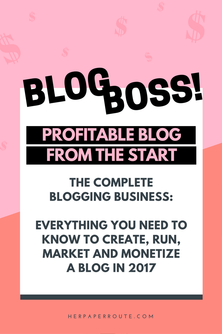 Make Money Blogging Course Blog Boss - Profitable From The Start - The Complete Blogging Business- Everything You Need To Know To Create, Run, Market And Monetize A Blog In 2017 - online course | herpaperroute.com