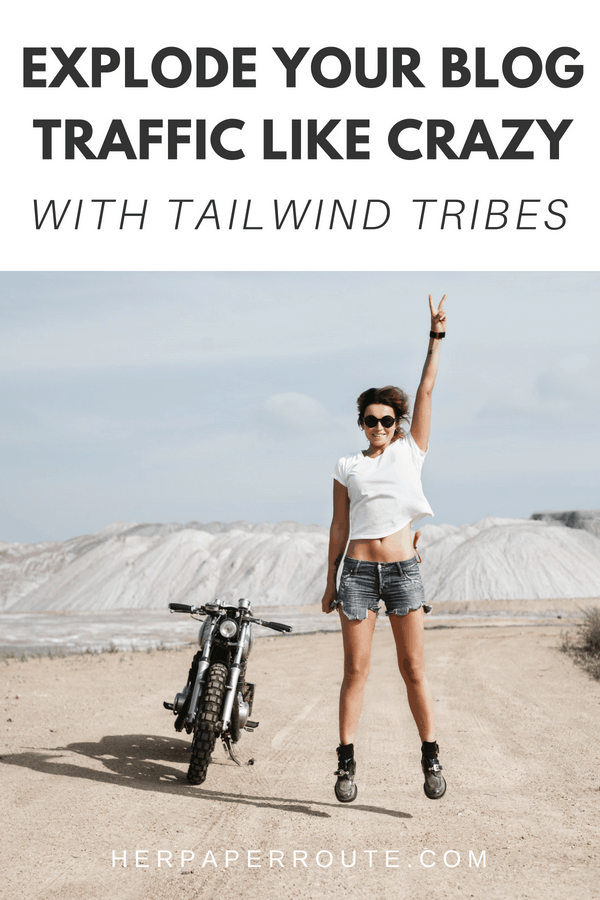 Explode Your Blog Traffic Like Crazy With Tailwind Tribes