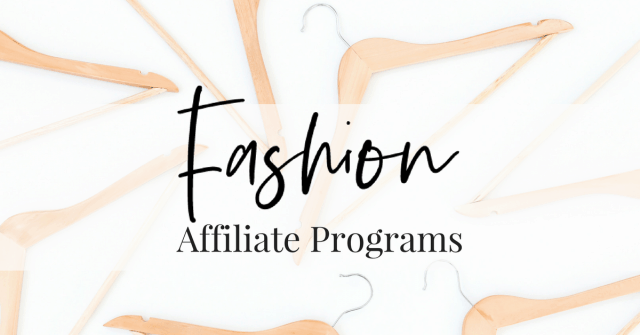 Best Fashion Affiliate Programs For Fashion Bloggers
