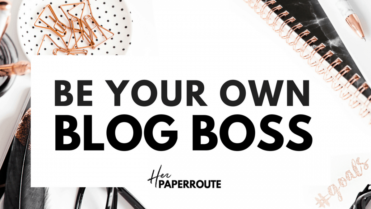 Be Your Own Blog Boss - Profitable From The Start - The Complete Blogging Business- Everything You Need To Know To Create, Run, Market And Monetize A Blog In 2017 - online course | herpaperroute.com