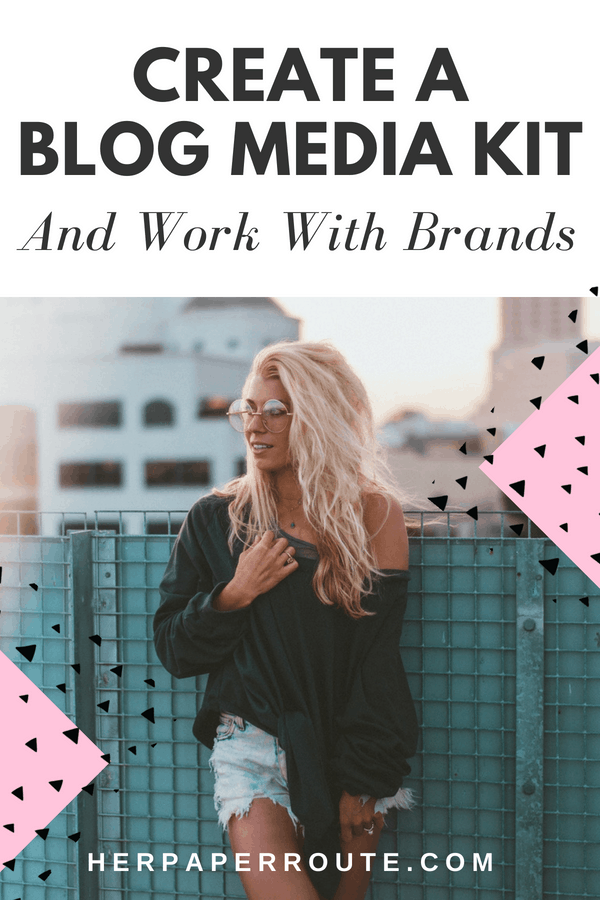 How To Create A Blog Media Kit And Work With Brands