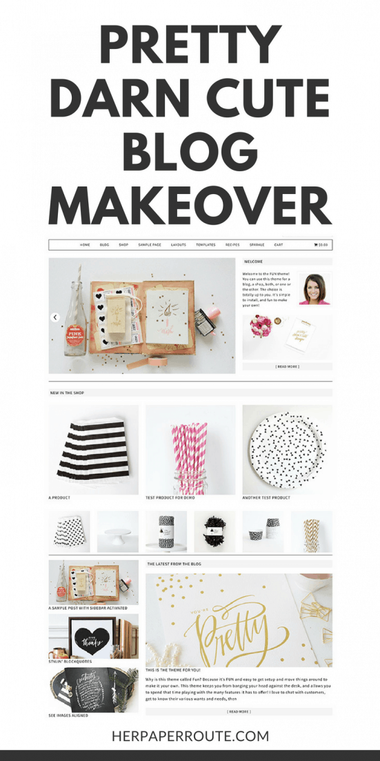 Give Your Blog A Pretty Darn Cute Makeover