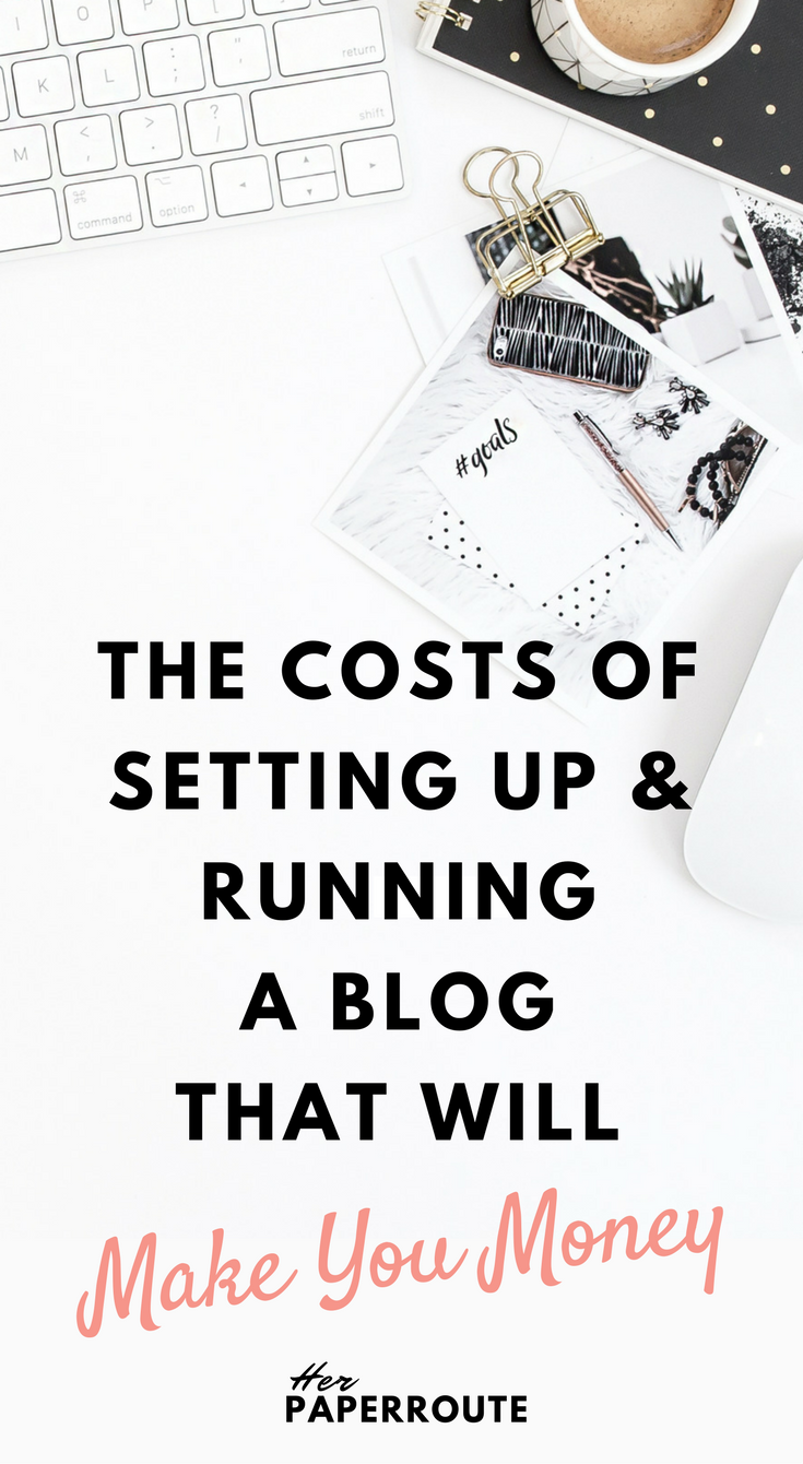 The Costs of Setting Up And Running A Blog That Will Make You Money How To Make Money As An Influencer -Cultivate A Big Impact & Earn A Living As An Influencer With A Small Social Following | HerPaperRoute.com