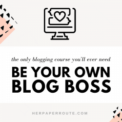 be your own blog boss course blogging course make money blogging course learn blogging monetize blog