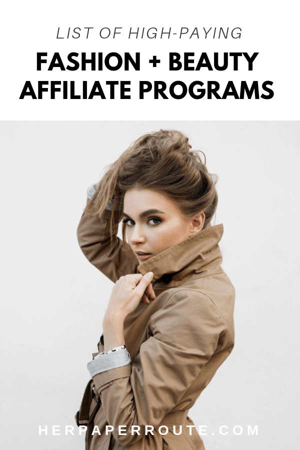Best Fashion Affiliate Programs For Fashion Bloggers
