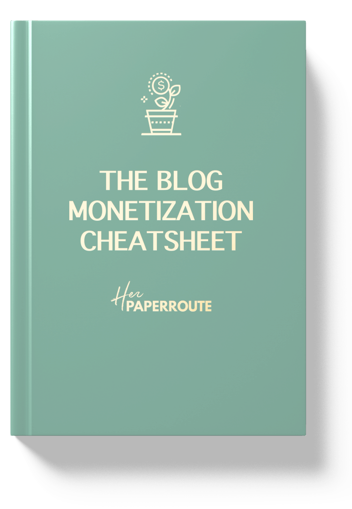 Blog Monetization Cheatsheet HerPaperRoute Create A Profitable Blog Cheatsheet - Everything You Need To Do To Start An Awesome Money-Making Blog - Tools And Resources I Use To Make Money Blogging - Passive Income - Affiliates - Content - Social Media - Management - Seo - Social Media Marketing | www.herpaperroute.com
