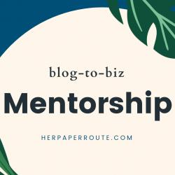 blog mentorship, blog coach blog mentor herpaperroute mentorship business mentor, blogging coach best blogging mentorship program herpaperroute.com