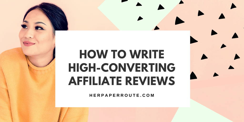 how to write affiliate product reviews affiliate marketing tips affiliate programs make money blogging herpaperroute.com