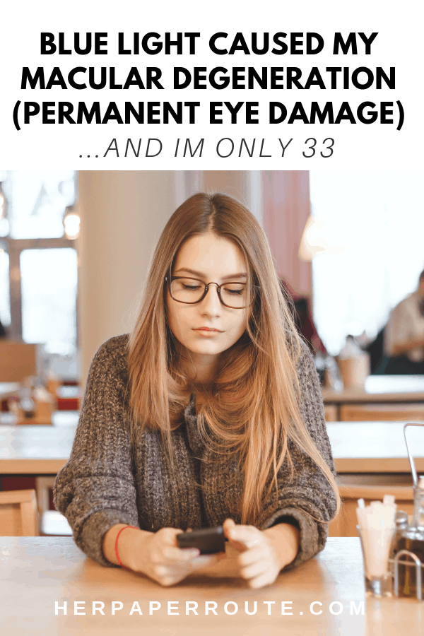 Macular degeneration protect your eyes from blue light, where to get blue light glasses, screen protection glasses, macular degeneration young age, warby parker, zenni blue light lenses, eye damage from computers, cell phone eye damage | HerPaperRoute.com