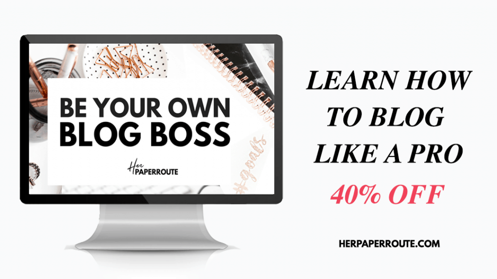 Be Your Own Blog Boss HerPaperRoute Black Friday Deal HerPaperRoute.com