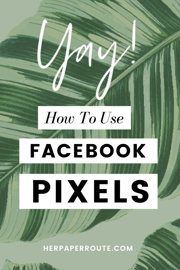 What is a facebook pixel how to use pixels to create Facebook ads that convert #pixels #facebookads #facebookpixel #business #marketingtips @herpaperroute herpaperroute.com