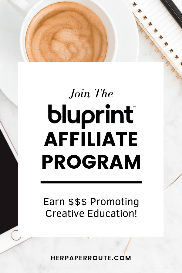 Join the Bluprint #affiliateprogram and earn commission promoting creative education! #affiliateprograms #bloggerswanted