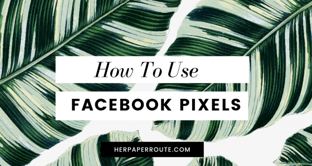 What is a facebook pixel how to use pixels to create facebook as that convert herpaperroute.com
