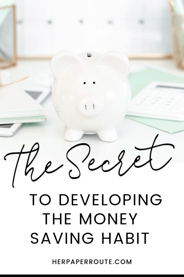 The Secret To Developing The Money Saving Habit HerPaperRoute, Zero-Based Budget #PersonalFinance #budgeting #getoutofdebt #debt #finance #money HerPaperRoute.com