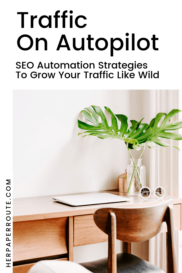 Traffic On Autopilot - Automation And SEO eBook